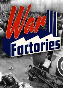 Picture War Factories The First Giants