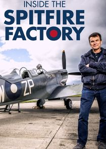 Picture Inside the Spitfire Factory Episode 5