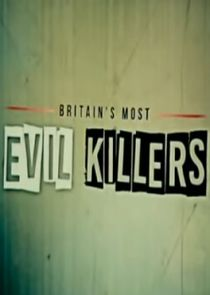 Picture Britain's Most Evil Killers Kenneth Regan & William Horncy