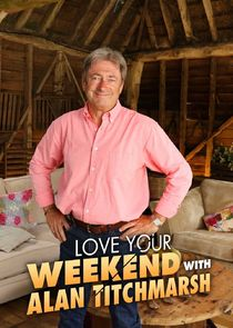 Picture Love Your Weekend with Alan Titchmarsh Episode 4