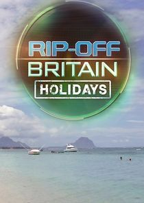 Picture Rip Off Britain: Holidays Episode 10