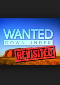 Picture Wanted Down Under Revisited Episode 10
