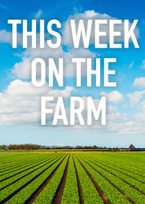 Picture This Week on the Farm Episode 2