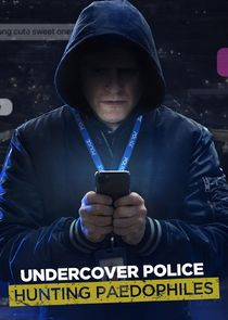 Picture Undercover Police: Hunting Paedophiles Episode 3