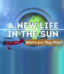 Picture A New Life in the Sun: Where Are They Now? Episode 6
