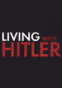 Picture Living with Hitler Our Last Hope