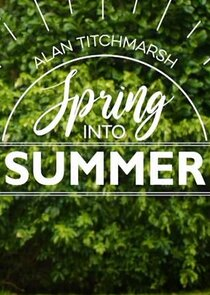 Picture Alan Titchmarsh: Spring Into Summer Episode 2
