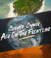 Picture Climate Change: Ade on the Frontline Scandinavia