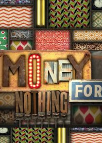 Picture Money for Nothing Episode 13