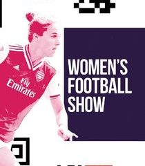 Picture The Women's Football Show 09/05/2021