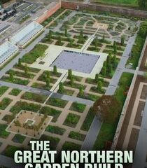 Picture The Great Northern Garden Build Episode 2