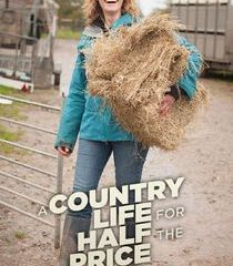 Picture A Country Life for Half the Price with Kate Humble Episode 1
