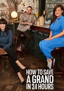 Picture How to Save a Grand in 24 Hours Episode 2