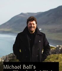 Picture Michael Ball's Wonderful Wales Episode 3