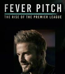 Picture Fever Pitch: The Rise of the Premier League Episode 4