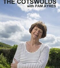 Picture The Cotswolds with Pam Ayres Episode 2