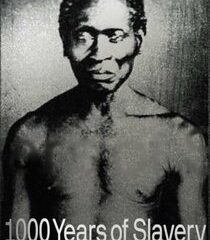 Picture 1000 Years of Slavery Open Wounds