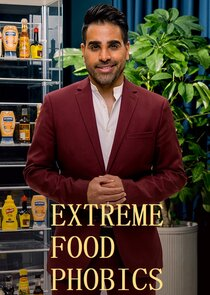 Picture Extreme Food Phobics Episode 9